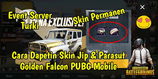 Cara Mendapatkan Skin Jip Dan Parasut Golden Falcon PUBG Mobile Permanen