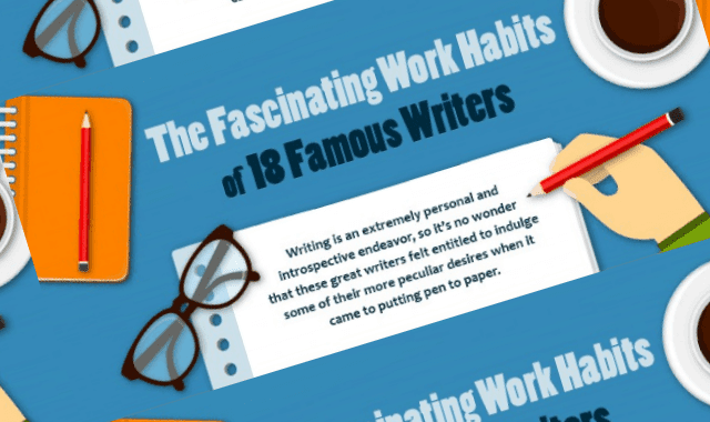 The Fascinating Work Habits of 18 Famous Writers