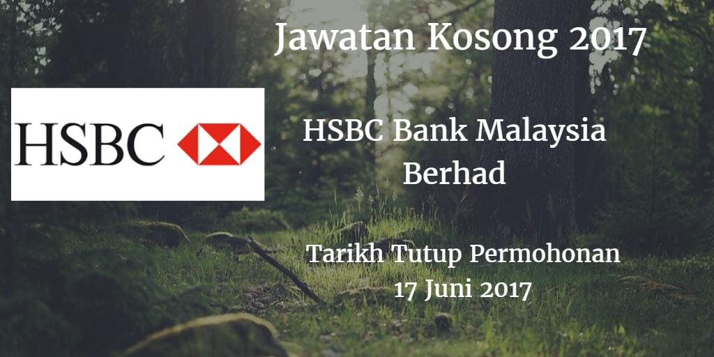 Jawatan Kosong HSBC Bank Malaysia Berhad 17 Juni 2017