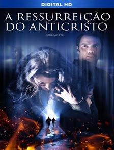 A Ressurreição do Anticristo Dublado HD