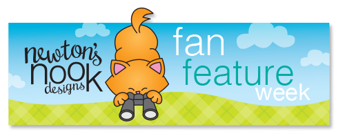 Newton's Nook Designs - Fan Feature Week #newtonsnook