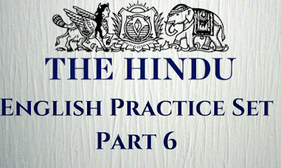 English Practice Set From The Hindu: Part 6