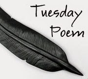 Tuesday Poem