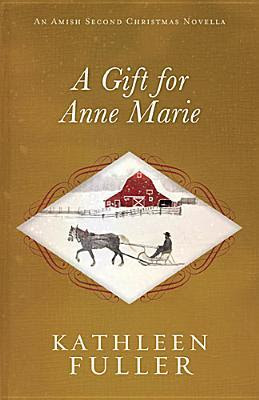 Heidi Reads... A Gift for Anne Marie by Kathleen Fuller