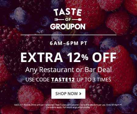 Groupon Taste of Groupon Extra 12% Off Restaurant or Bar Deal Promo Code