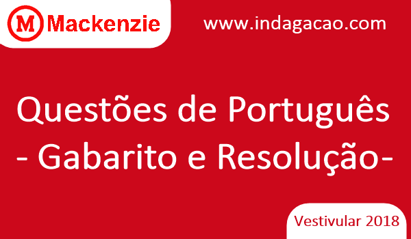 mackenzie-2018-questoes-de-portugues-gabarito-e-resolucao