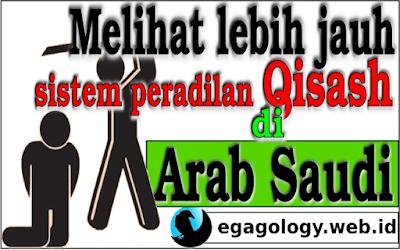 Melihat lebih jauh sistem peradilan Qisash di Arab Saudi