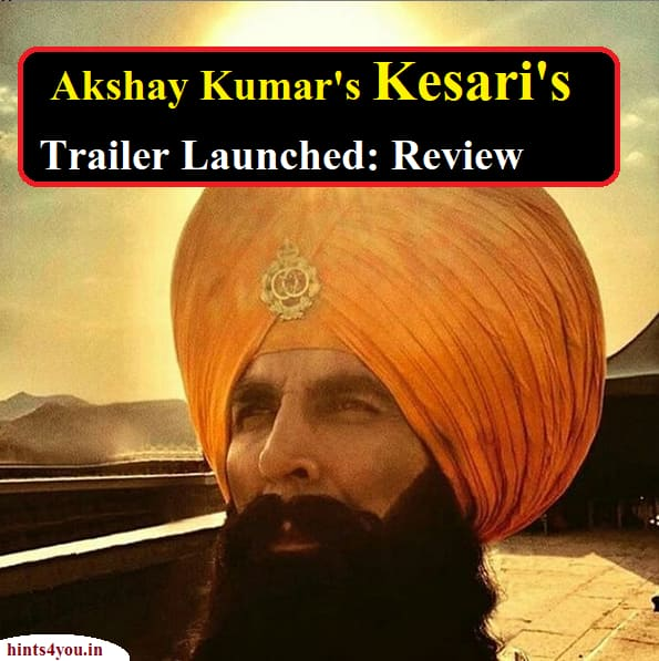 A trailer of Akshay Kumar and Parineeti Chopra's upcoming movie Kesari has been released. The trailer is great enough to get great response on social media.