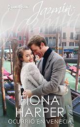 Fiona Harper - Ocurrió en Venecia