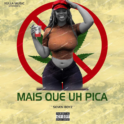 Downlaod Mp3 Seven Boyz - Mais Que o Pica