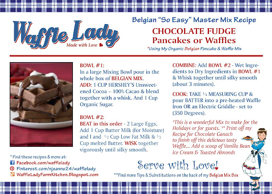 VALENTINE'S DAY - MAKE YOUR LOVED ONE -Chocolate Fudge Pancakes & Waffles - click on card to print!