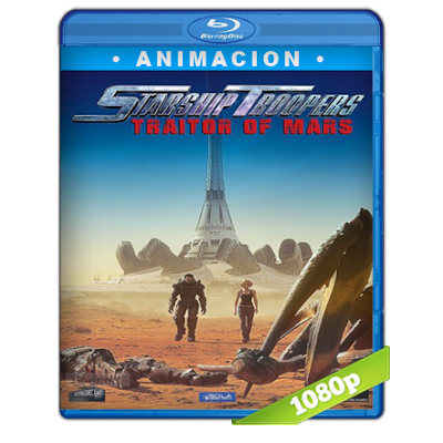 Starship Troopers Traidores De Marte (2017) BRRip Full 1080p Audio Trial Latino-Castellano-Ingles 5.1
