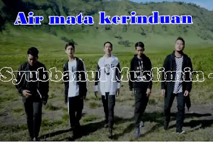 Lirik lagu - Air mata kerinduan - Syubbanul Muslimin