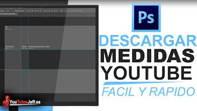 medidas para youtube, medidas para banner de youtube, medidas para portada de youtube, photoshop