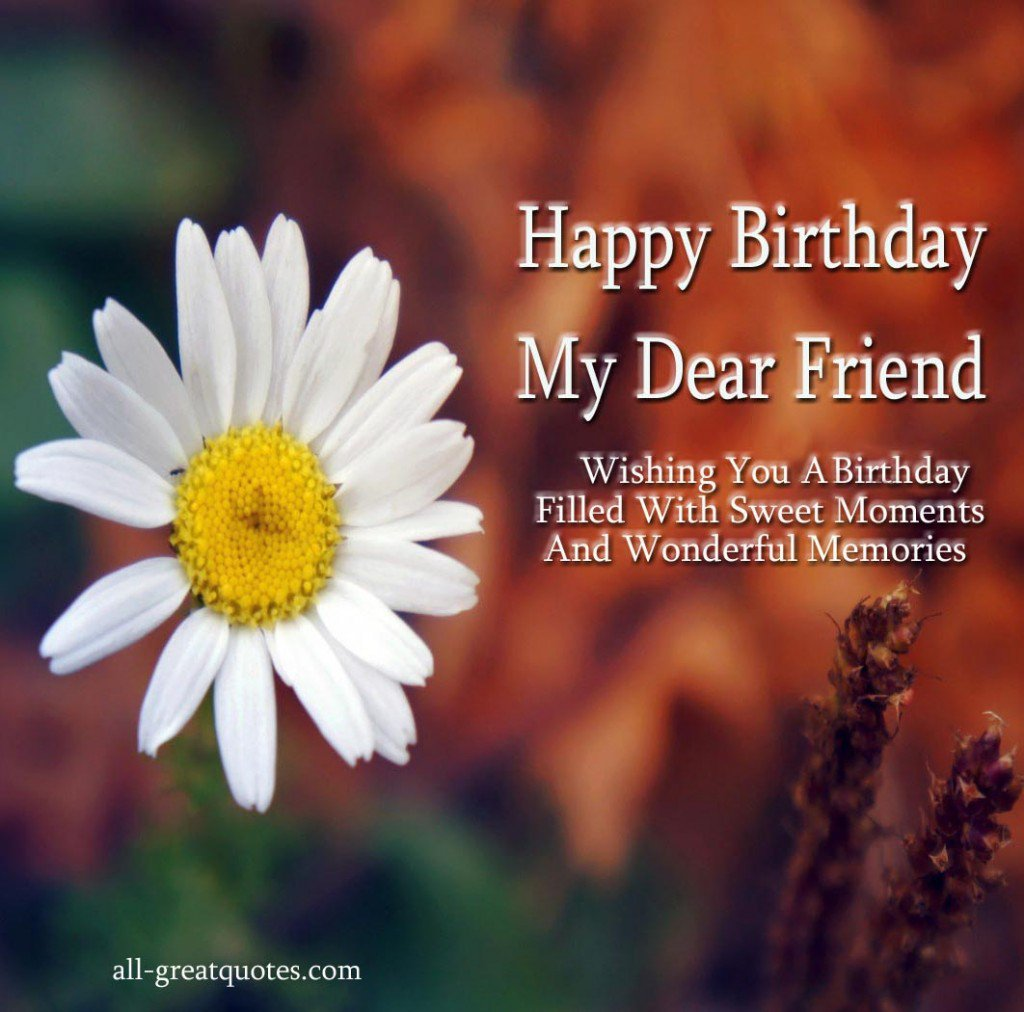 happy birthday my dear friend