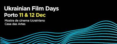 Em Dezembro, o Porto Acolhe a Mostra de Cinema Ucraniano