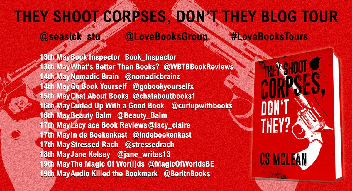 Blog Tour: They Shoot Corpses, Don't They by CS McLean