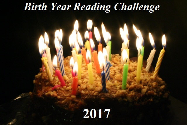 HOSTING: Birth Year Reading Challenge 2017 - Progress & Reviews
