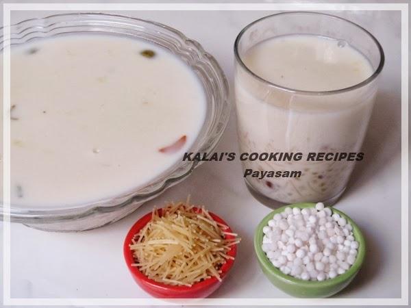 Vermicelli Sago Milk Payasam