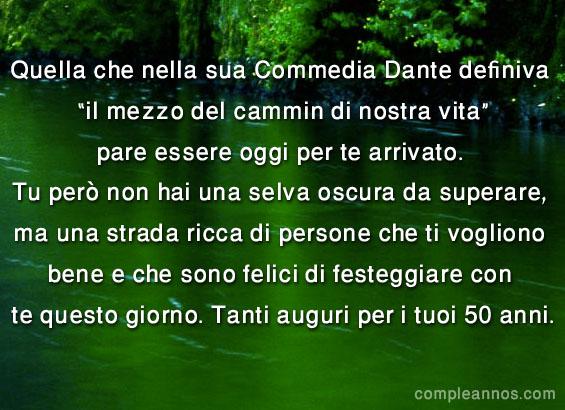 abbastanza Quella che nella sua Commedia Dante definiva - 50 anni - Auguri di  WH97