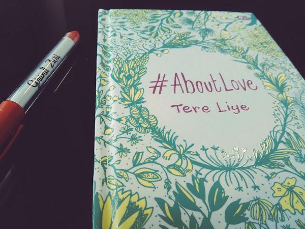 Kumpulan Quote Cinta ala Tere Liye  (Buku #About Love, Tere Liye)