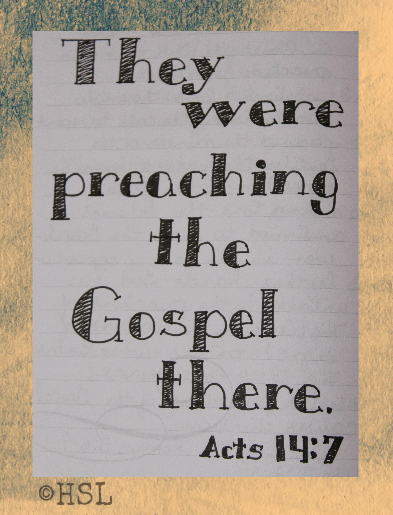 Acts 14:7, Scripture Writing