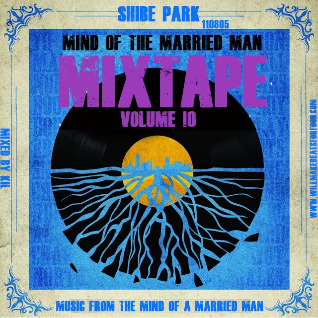 Mind Of A Married Man Mixtape #10