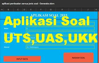 Aplikasi Soal UTS,UAS,UKK