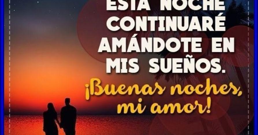 Frases De Las Buenas Noches De Amor Mejor Casa Sobre Frases De