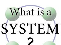 Pengertian Sistem, Karakteristik, Elemen dan Klasifikasi Sistem