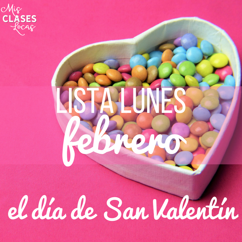 lista lunes: febrero (Black History Month, The Olympics, Valentine's Day & more for Spanish class)