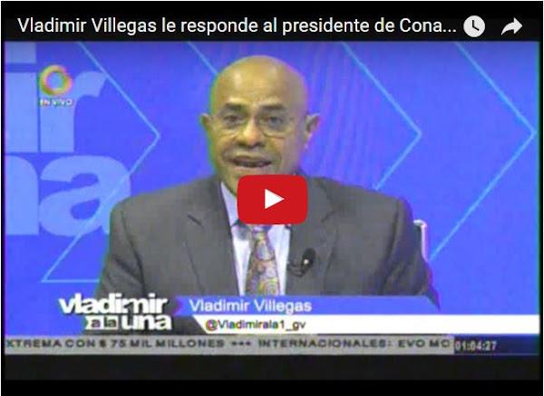 Vladimir Villegas le responde claramente a CONATEL