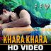 Khara Khara Lyrics Fever | Sonu Kakkar | Rajeev Khandelwal