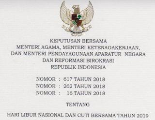 Download Keputusan Bersama 3 Menteri Tentang Daftar Hari Libur Nasional dan Cuti Bersama Tahun 2019