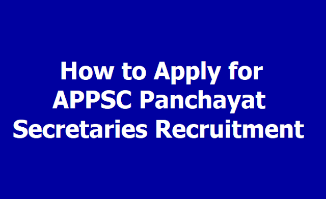 How to Apply for APPSC Panchayat Secretaries Recruitment
