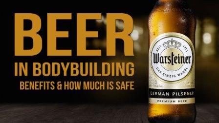 3 Benefits of Beer for Bodybuilding