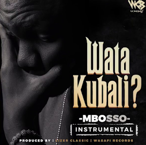 Download Mp3 | Mbosso - Watakubali (Instrumental)