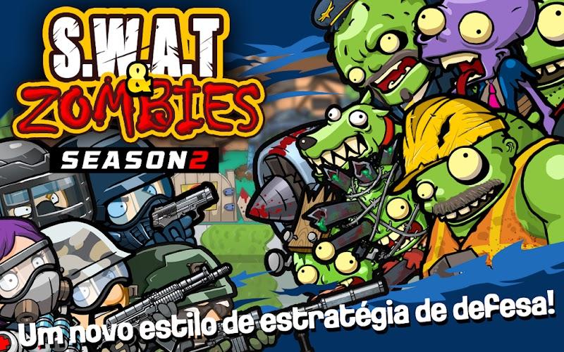 SWAT e Zombies Season 2 v1.2.6 Apk Mod [Dinheiro Infinito]
