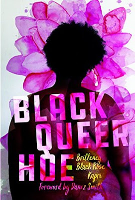 Black Queer Hoe, Britteney Black Rose Kapri, InToriLex