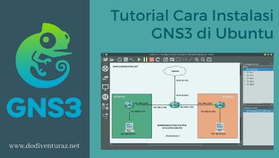 Tutorial Cara Install GNS3 di Ubuntu