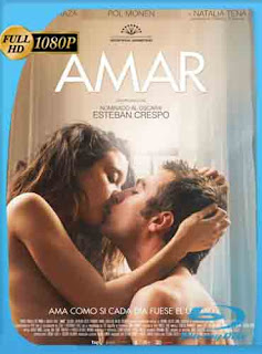 Amar (2017)HD [1080p] Latino [Mega | GDrive] SilvestreHD