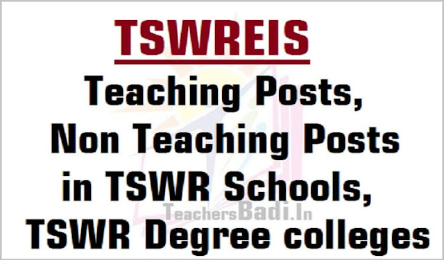 TSWREIS,Teaching,Non Teaching Posts,TSWR Schools,Degree colleges 2016