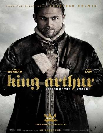 King Arthur Legend of the Sword 2017 Full English Movie BRRip Download