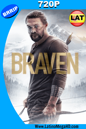 Braven (2018) Latino HD 720P ()