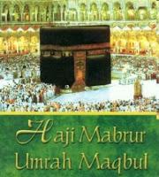 haji mabrur dan umroh maqbul