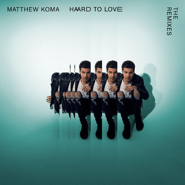 Matthew Koma - Hard to Love (The Remixes) - EP Cover