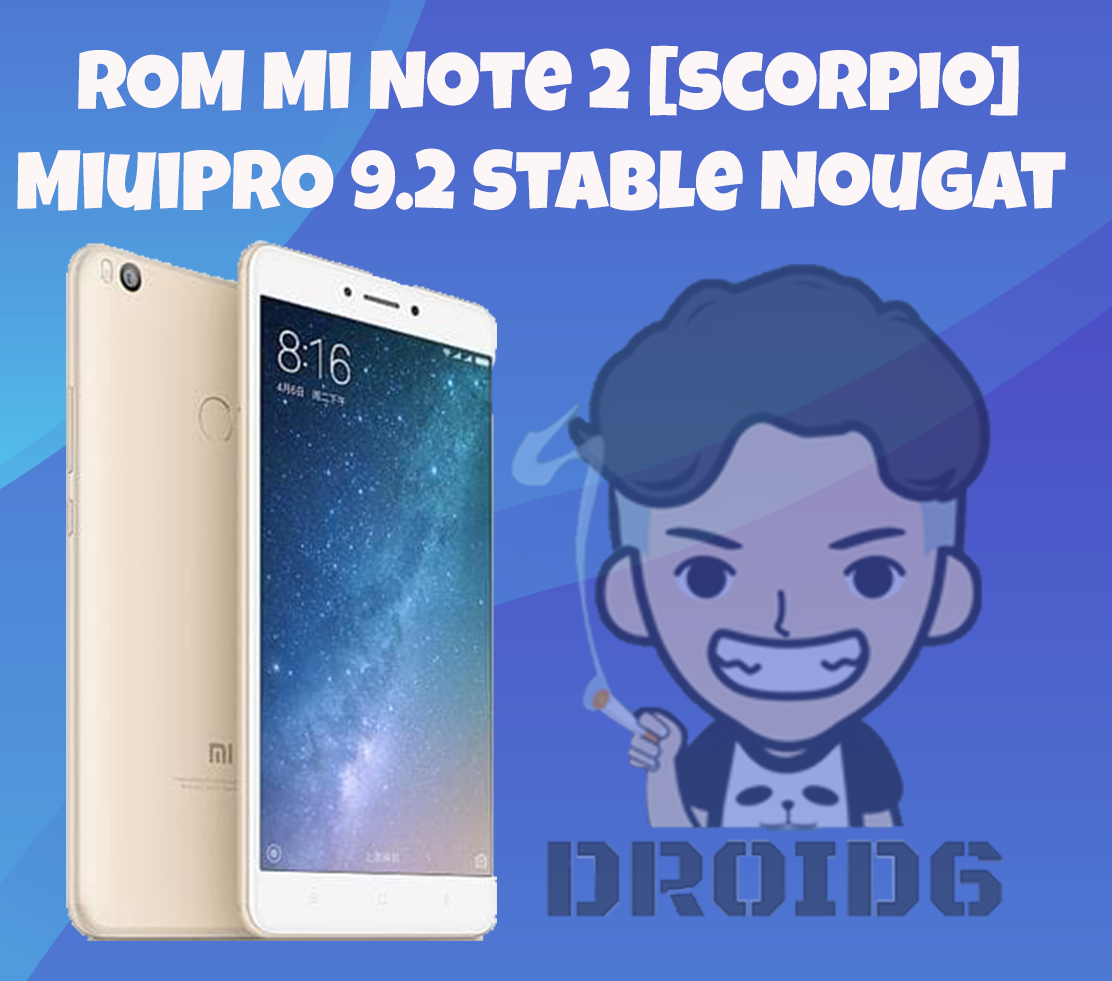 Download ROM Xiaomi Mi Max 2 [oxygen] MiuiPRO 9 2 Stable ROM