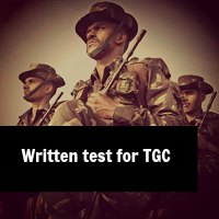 Written Examination In Technical Entries Like TGC