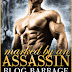 Blog Barrage - Marked by an Assassin by Felicity Heaton   @felicityheaton