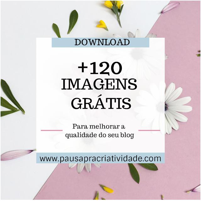 120 imagens de alta qualidade para seu blog